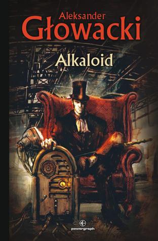 Alkaloid by Aleksander Głowacki