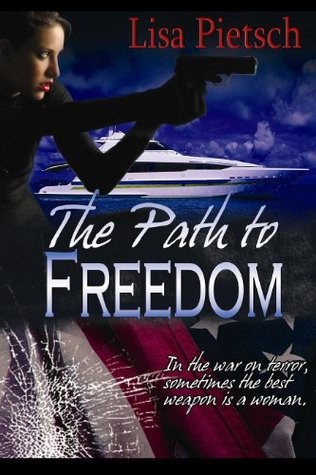 The Path to Freedom by Lisa Pietsch