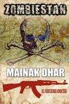 Zombiestan by Mainak Dhar