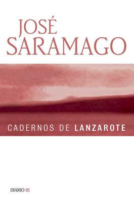Cadernos de Lanzarote - Diário III