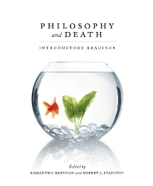Philosophy And Death: Introductory Readings