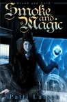 Smoke and Magic (Blood and Gold #1)
