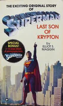 Superman, Last Son of Krypton by Elliot S. Maggin