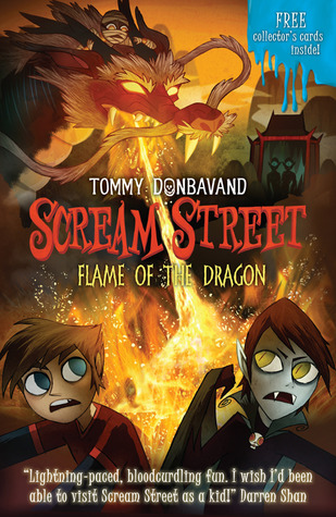 Flame of the Dragon (Scream Street, #13)