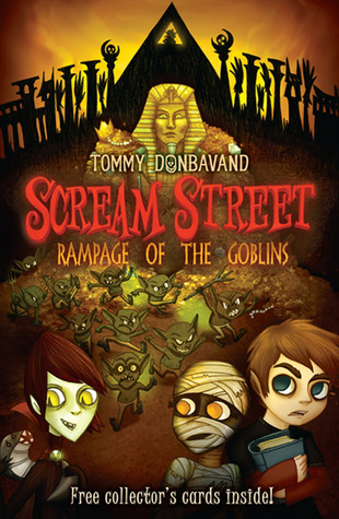 Rampage of the Goblins (Scream Street, #10)