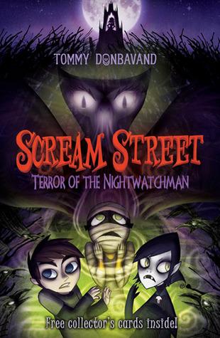 Terror of the Nightwatchman (Scream Street, #9)