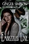 Embezzled Love