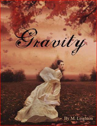 Gravity by Michelle Leighton