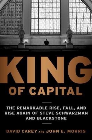 King of Capital por David Carey, John E. Morris