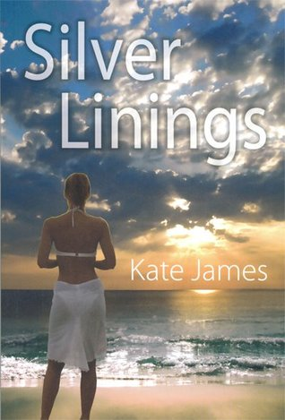 Silver Linings by Kate  James
