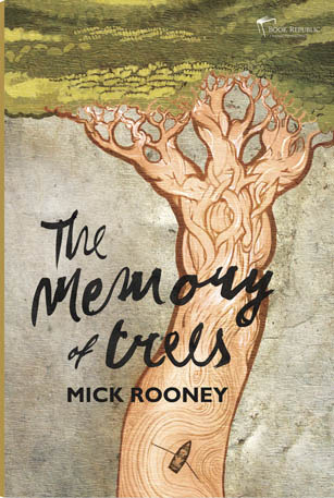 The Memory of Trees by Mick Rooney