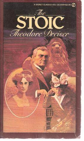 Ebook The Stoic by Theodore Dreiser PDF!