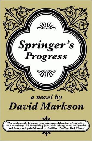 Springer's Progress by David Markson