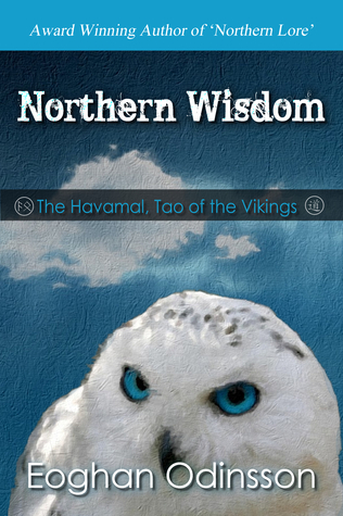 Northern Wisdom by Eoghan Odinsson