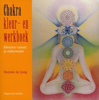 Téléchargement de google books mac Chakra kleur- en werkboek: kleuren vanuit je onbewuste FB2 by Hannie de Jong