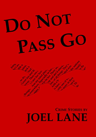 Do Not Pass Go by Joel Lane