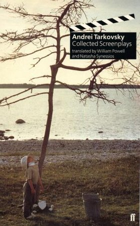 Collected Screenplays by Andrei Tarkovsky