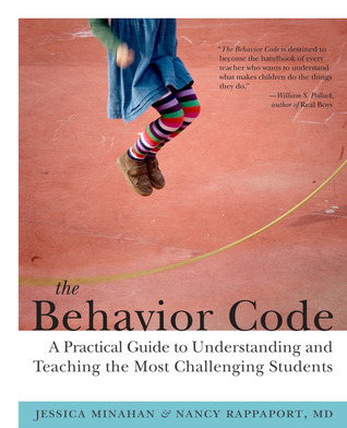 The Behavior Code: A Practical Guide to Understanding and Teaching the Most Challenging Students