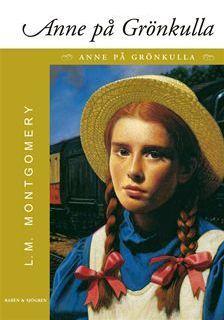 Anne på Grönkulla (Anne of Green Gables, #1)