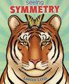 Seeing Symmetry by Loreen Leedy