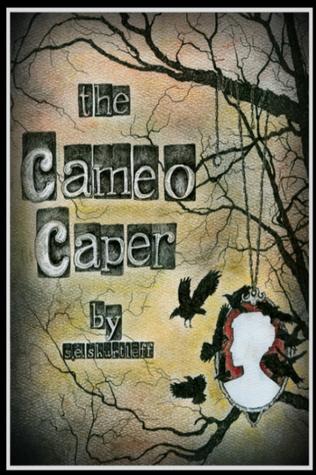 The Cameo Caper
