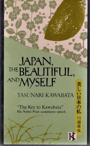 Japan, the Beautiful, and Myself