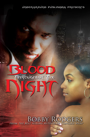 Blood Throughout The Night
