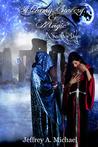 A New Age Begins (Alchemy, Sorcery & Magic #1)