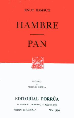 Hambre. Pan. (Sepan Cuantos, #396)