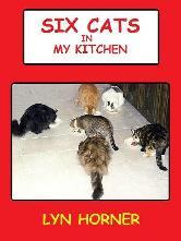 Six Cats in My Kitchen by Lyn Horner