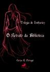 O Retrato da Biblioteca (Trilogia de Imtharien, #1)
