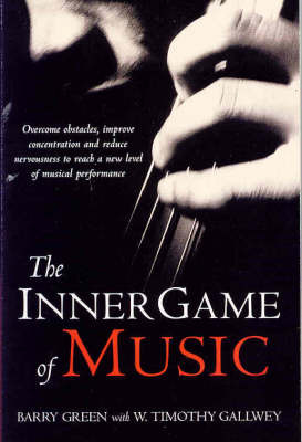 The Inner Game of Music por Barry Green