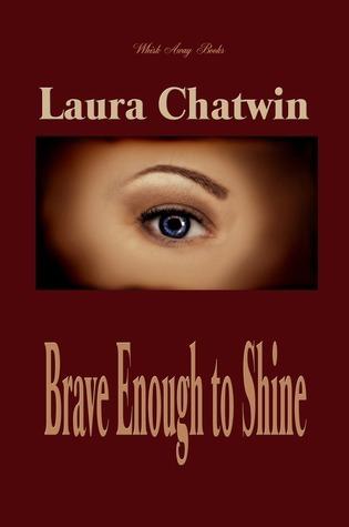 Brave enough to shine