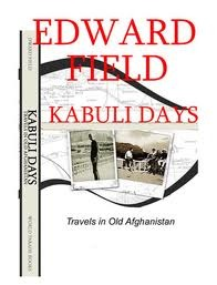 Kabuli Days, Travels in Old Afghanistan