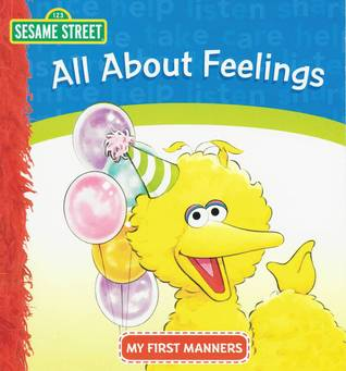 Sesame Street All About Feelings My First Manners