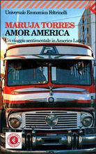 Amor America: Un viaggio sentimentale in America Latina