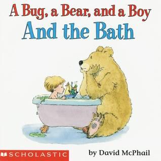 A Bug, a Bear, and a Boy and the Bath