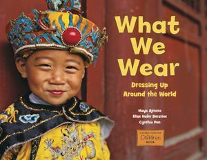 What We Wear by Maya Ajmera