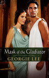 Mask of the Gladiator by Georgie Lee