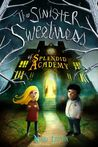 Download The Sinister Sweetness of Splendid Academy
