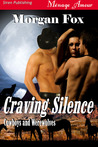Craving Silence (Cowboys and Werewolves, #1)