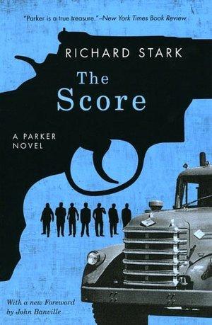 The Score by Richard Stark
