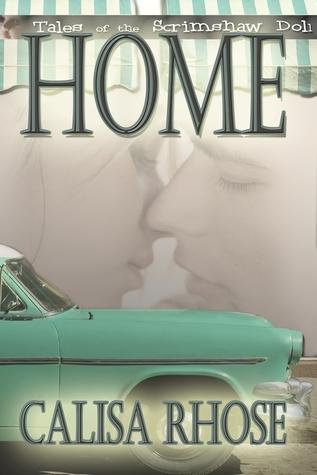 Home by Calisa Rhose