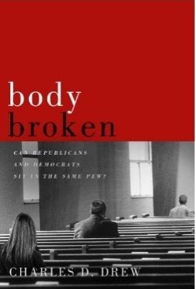 Body Broken by Charles D. Drew