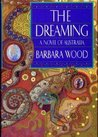 The Dreaming by Barbara Wood