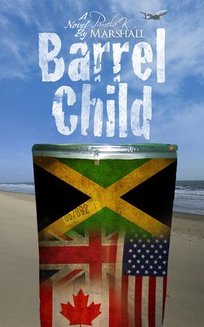 Barrel Child by Pamela K. Marshall