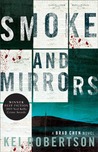 Smoke and Mirrors by Kel Robertson