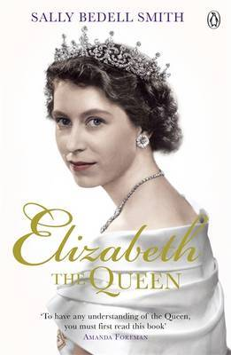 Elizabeth The Queen:The Woman Behind the Throne
