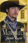 Much Ado About Marshals (Hearts of Owyhee, #1)