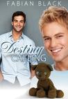 Destiny Calling (Destiny Calling #1)